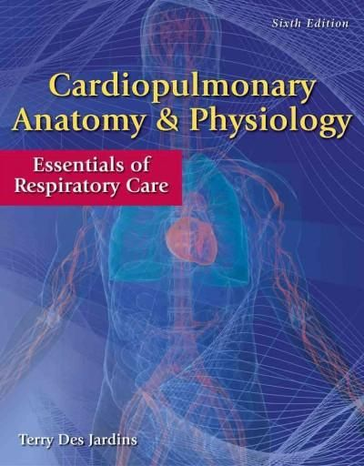 Now In Its 6th Edition The Best Selling Text Cardiopulmonary