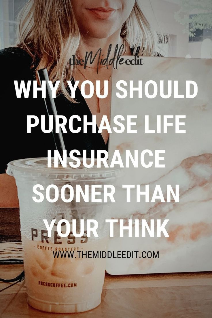 Why You Should Consider Life Insurance Sooner Than You