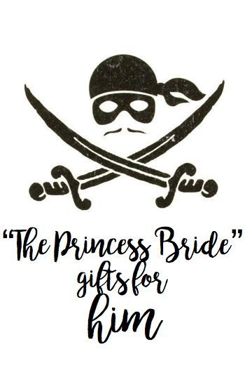 The Princess Bride Gifts For Him From Shopping Bags And