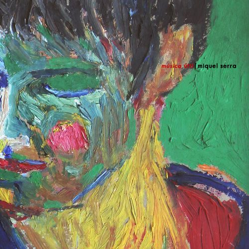 LA GRAMOLA: MIQUEL SERRA - MÚSICA ÚTIL (2010)