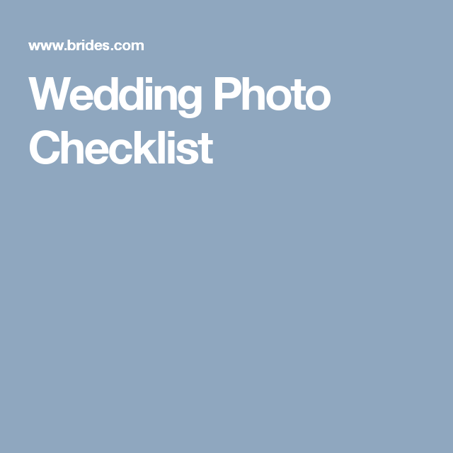 wedding photo checklist wedding photo checklist wedding