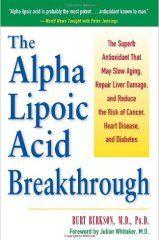 ALpha Lipoic Acid Breakthrough Bert Berkson | Cancer | Alpha