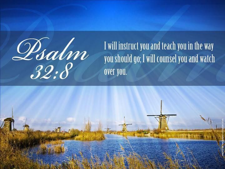 I Will Instruct Thee And Teach In The Way Which Thou Shalt Go