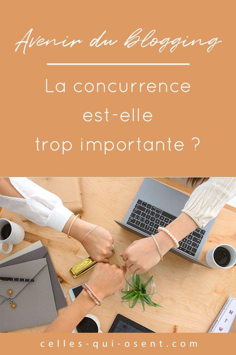 L Avenir Du Blogging La Concurrence Est Elle Trop