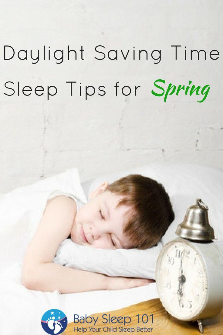 How To Help Kids Manage Sleep >> Daylight Saving Time Sleep Tips For Spring Baby Sleep Help Help