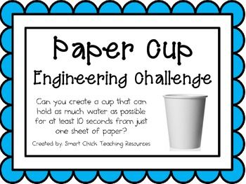 Paper Cup: Engineering Challenge Project ~ Great STEM Activity! Can you create a cup that can hold as much water as possible for at least 10 seconds from just one sheet of paper? $