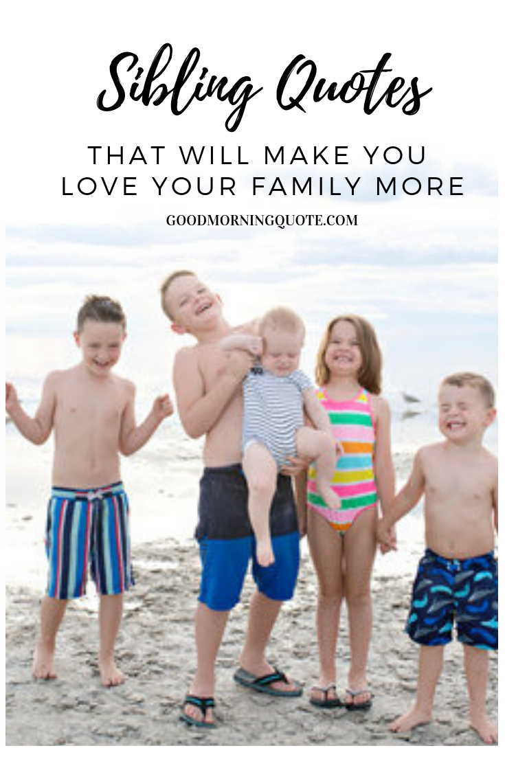 Do You Have A Sister Or Brother In Your Life That You Couldn T Live Without Check Out These Meaningf Sibling Quotes Sibling Quotes Brother Sister Quotes Funny