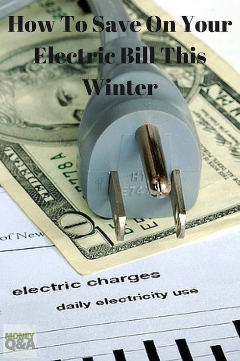 Ten Easy Ways To Save On Your Electric Bill This Winter