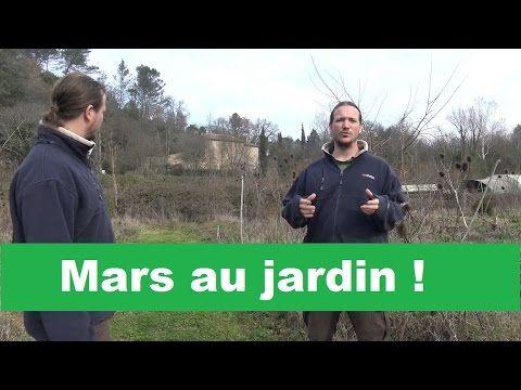 Que Faire Au Jardin En Mars Youtube Jardin En Mars Jardins