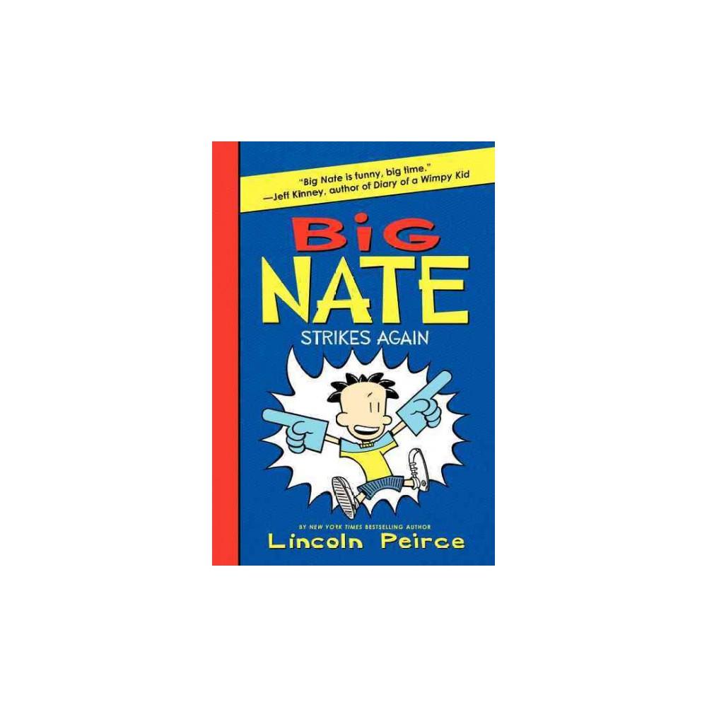 Big nate strikes again big nate 2 by lincoln peirce
