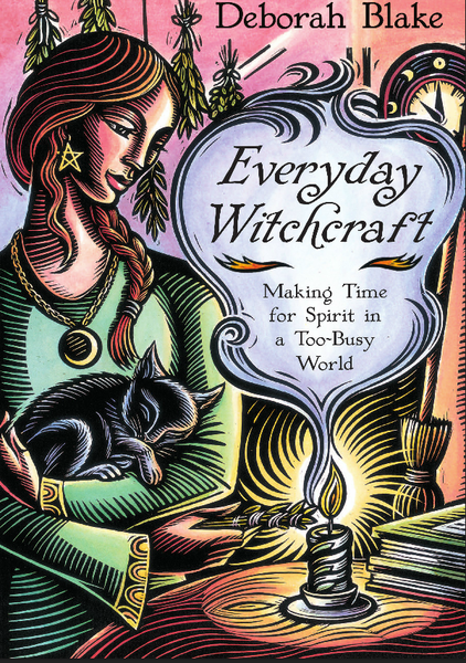 "New Release by Deborah Blake: E""everyday Witchcraft"" • Just released in March. Bring a little magick into your life each day!"