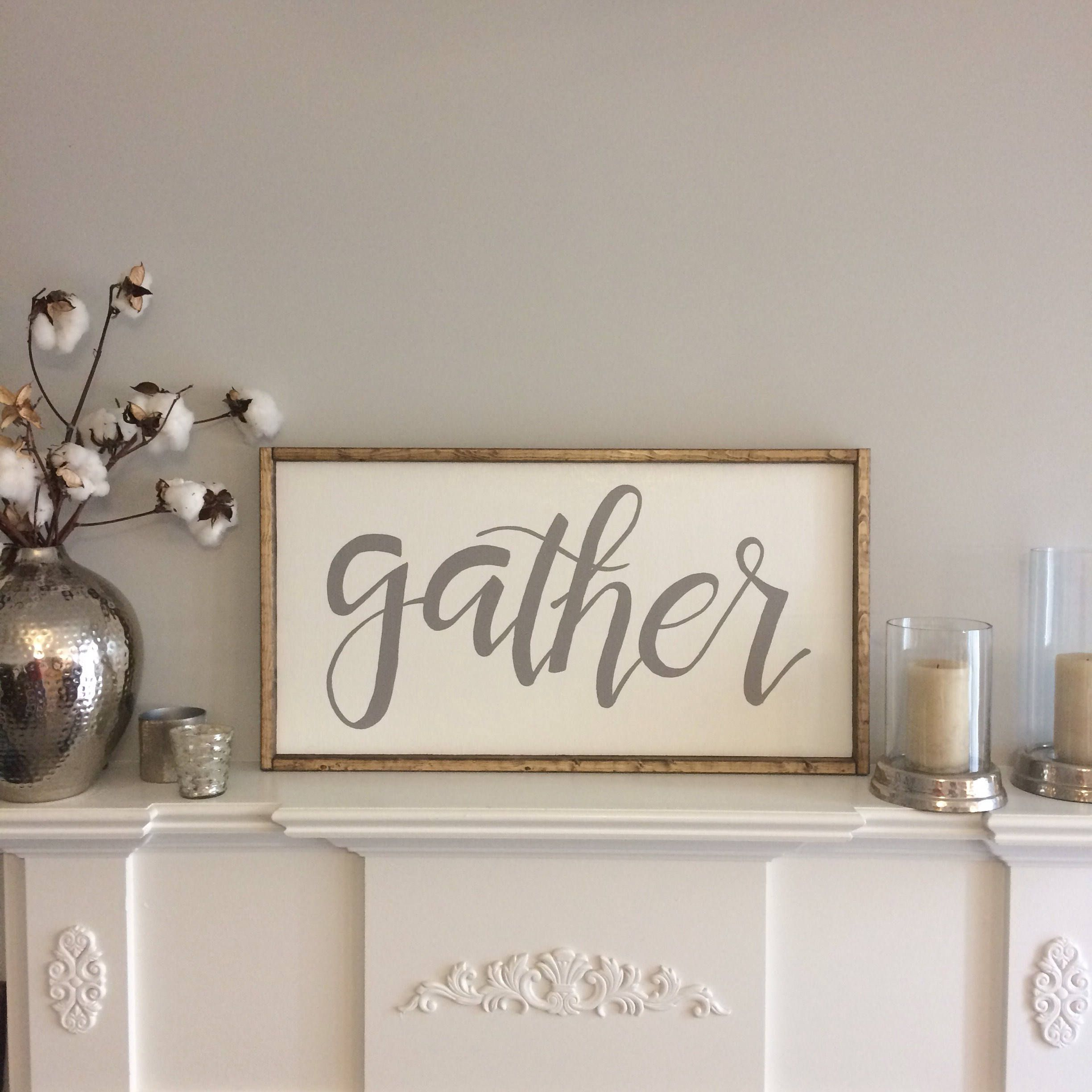 Best Love This Hand Lettered Gather Sign Gather Framed Sign 400 x 300