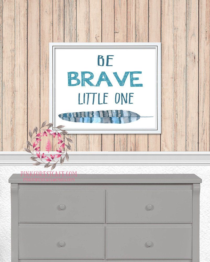 Be brave little one feather woodland nursery baby kids room