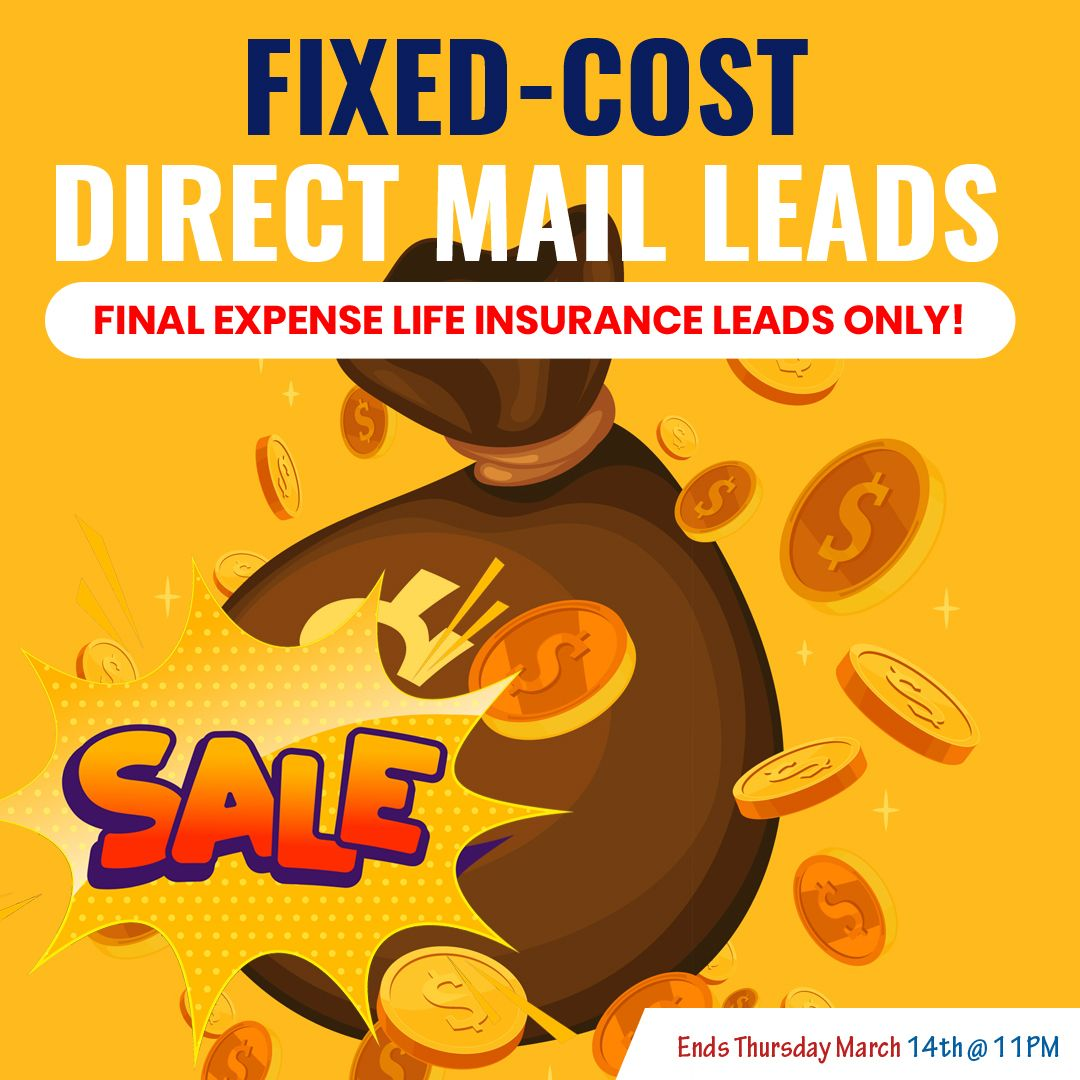 [FIXEDCOST] 📬 Final Expense Direct Mail Leads! **25 per