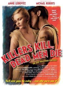 Rena's grafida: Killers Kill, Dead Men Die by Annie Leibovitz - Έ...