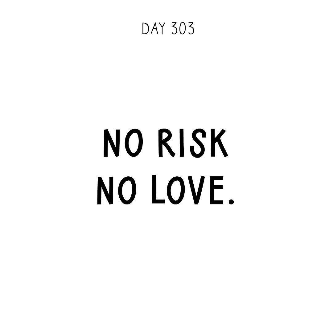 No risk no love love quotes affirmation quoteoftheday dailyquotes quotediary