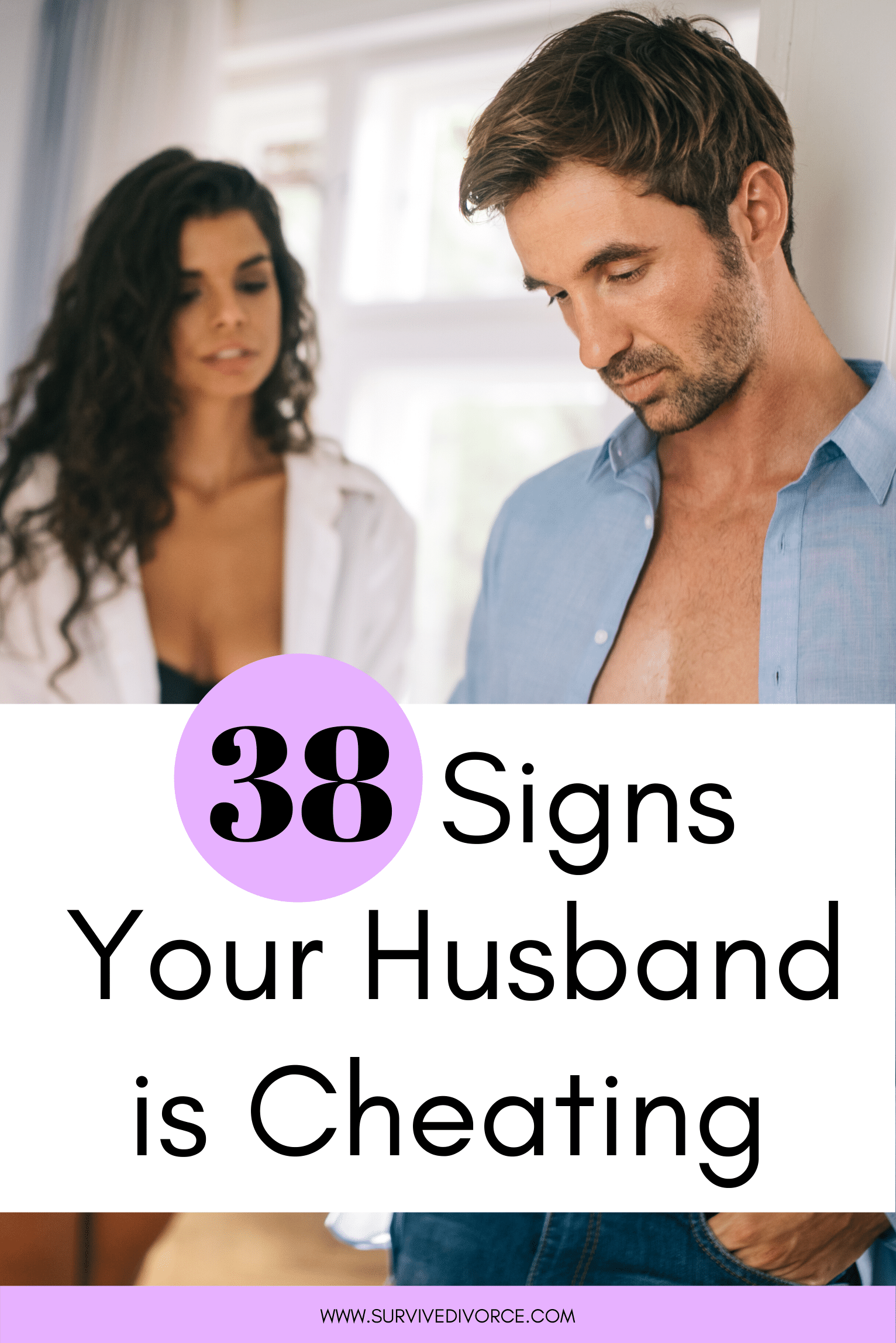 Cheating is you husband your on 15 Signs