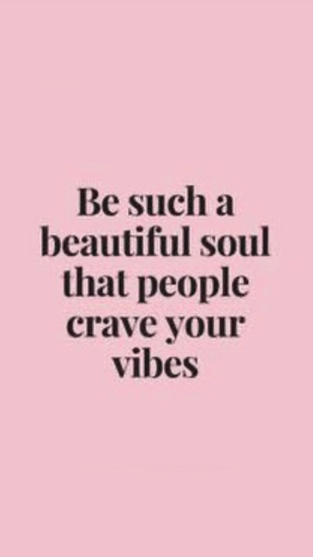 Be kind and have the good vibes