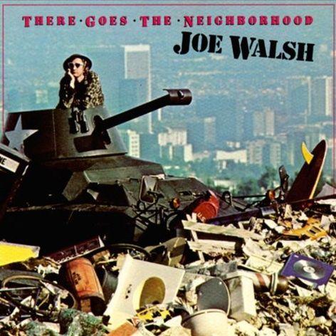 Joe Walsh, There Goes the Neighborhood | Album Covers | Rock