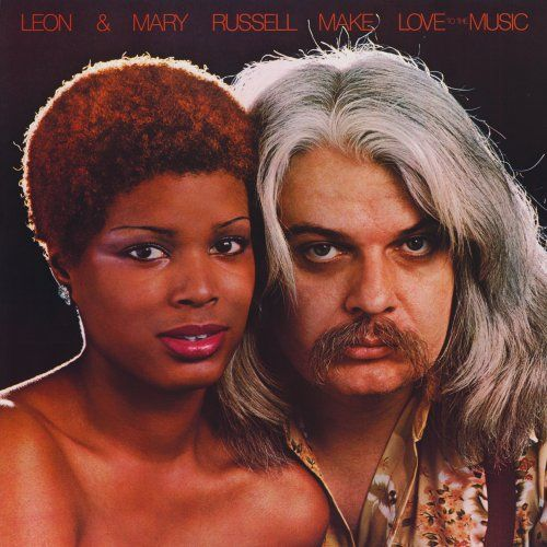 Leon Russell & Mary - Make Love to the Music