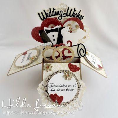 Hilda Designs: TARJETA DE BODA,  Wedding Wishes 3d Box Card de SDS, Sellos del set Mi Amor por ti de Latina Crafter