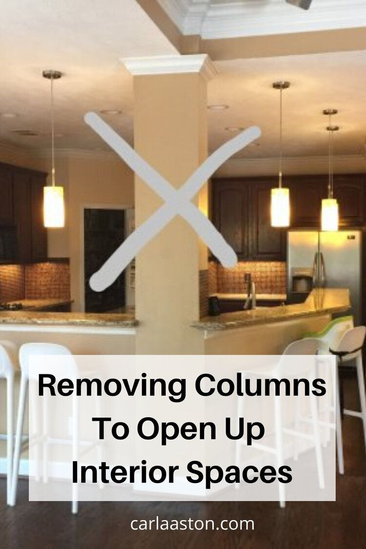Remodeling Tips - Removing Columns To Open Up Interior ...