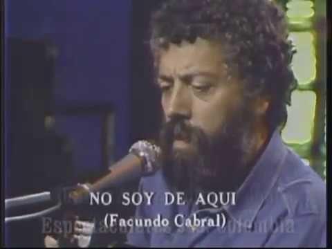 Facundo Cabral No Soy De Aqui Ni Soy De Alla Facundo Cabral
