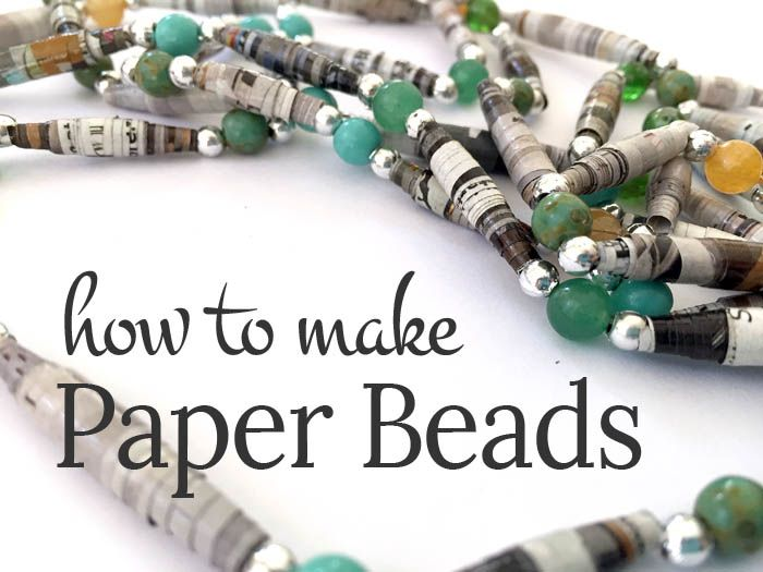 how to make simple paper beads - a great recycle craft copy