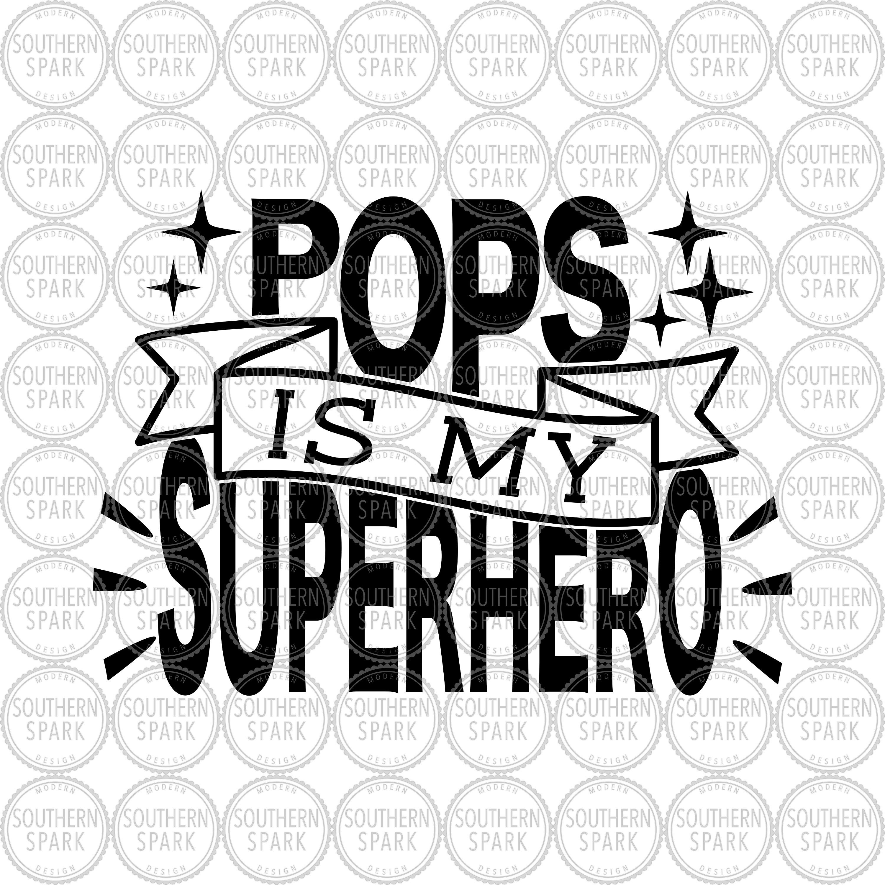Free 15 superhero svg fathers day professional designs for business and education. Father S Day Svg Pops Is My Superhero Svg Pops Svg Etsy My Superhero Svg Superhero SVG, PNG, EPS, DXF File