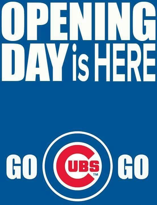 Chicago Cubs Cubs Stuff Chicago Cubs Opening Day Chicago Cubs