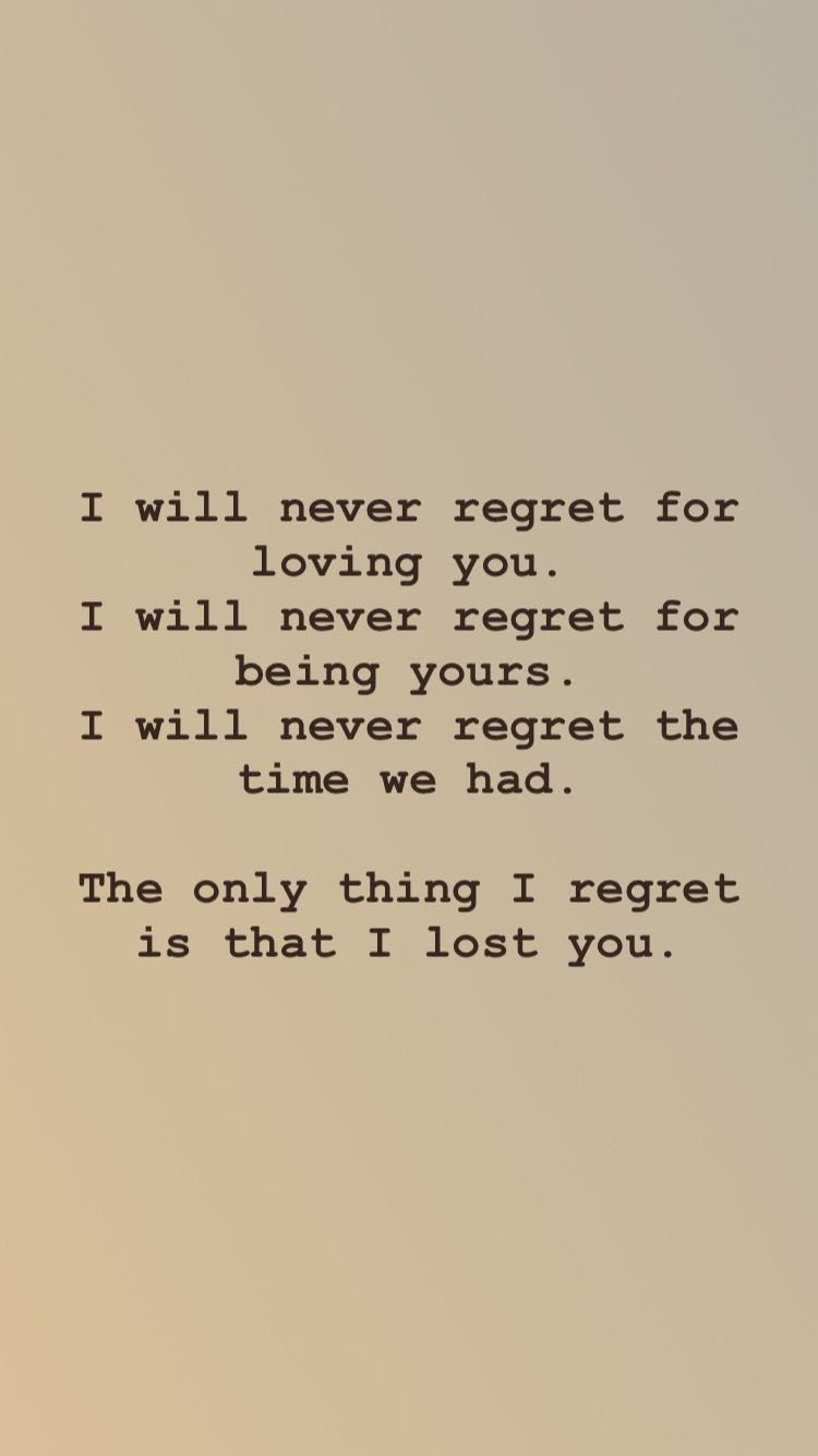 Regret Love Thoughts Love Quotes Quotes