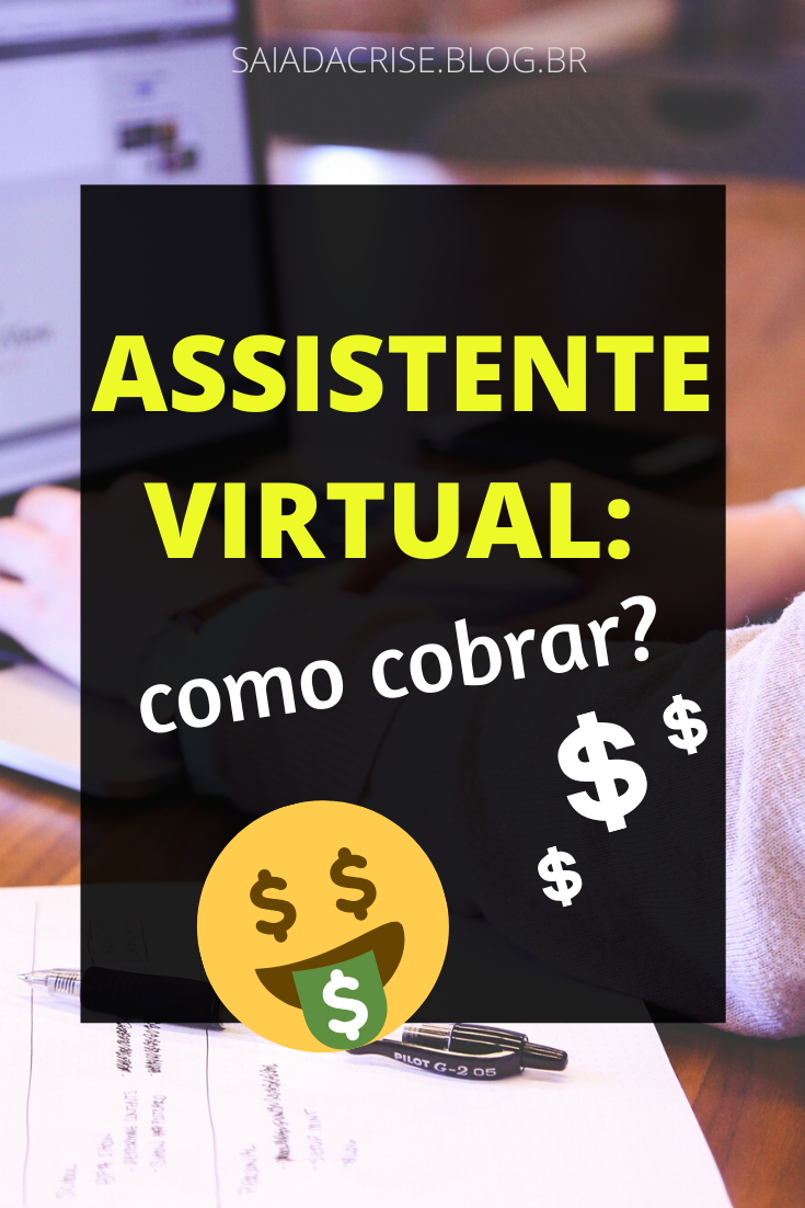 Assistente Virtual: Como Cobrar?