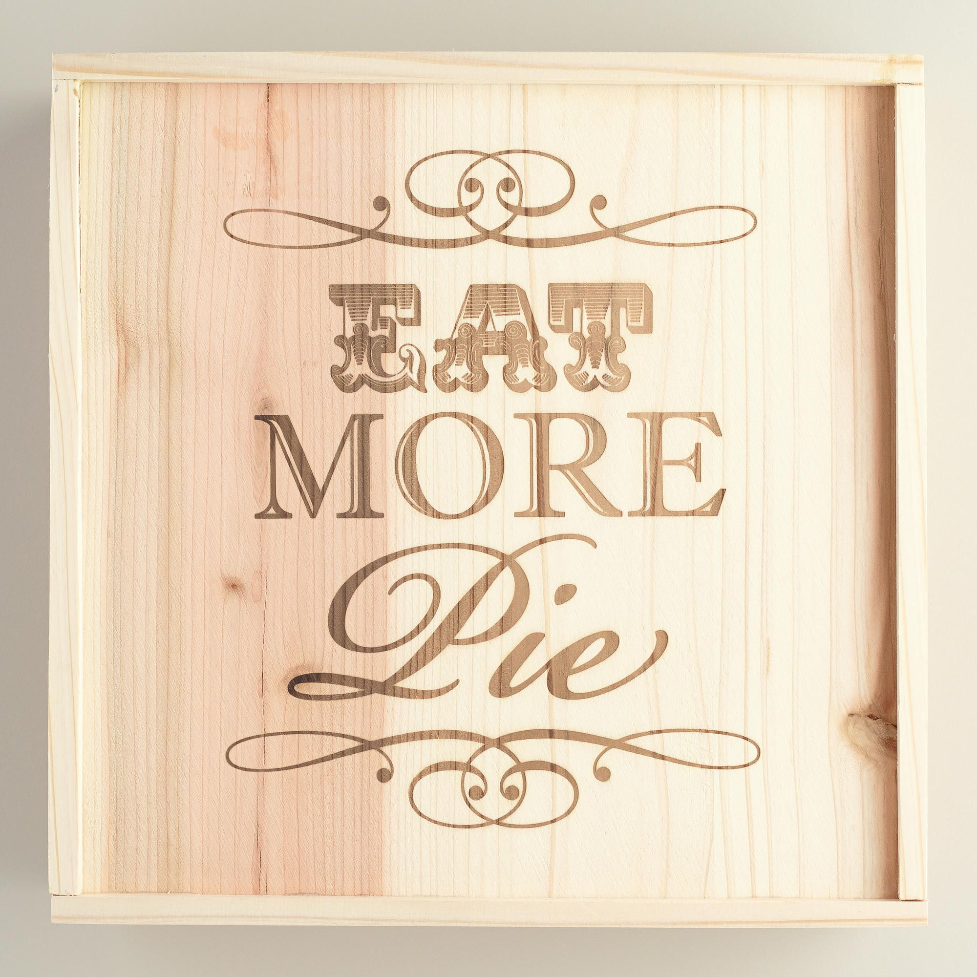 'Eat More Pie' Wood Pie Box | World Market $15