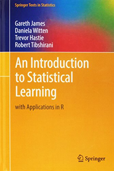 An Introduction To Statistical Learning With Applications In R Springer Texts In Statistics By Gareth James Springer Machine Learning Book Learning Techniques Machine Learning