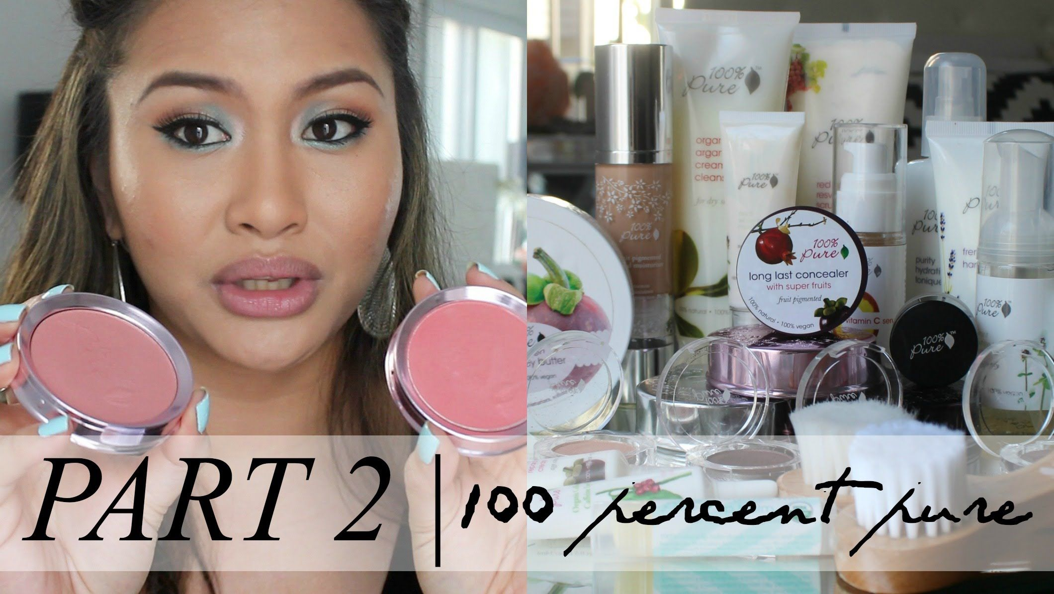 PART 2 100 Percent Pure Collection (Color Cosmetics