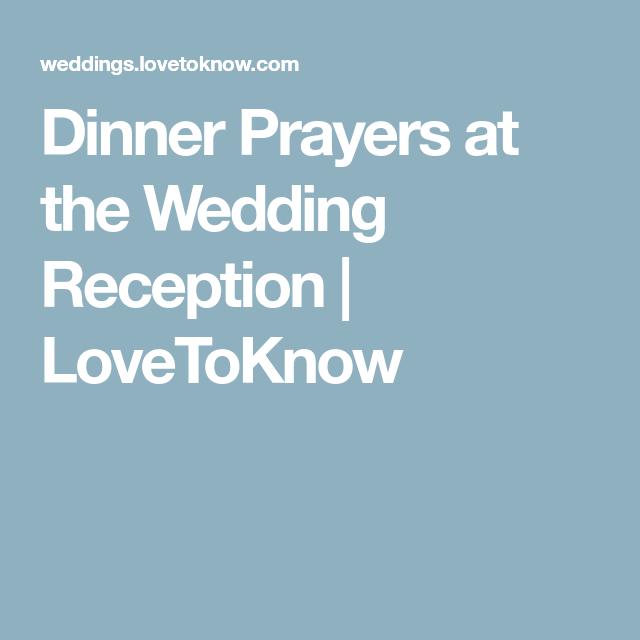 Dinner Prayers At The Wedding Reception Decora Te Pinterest