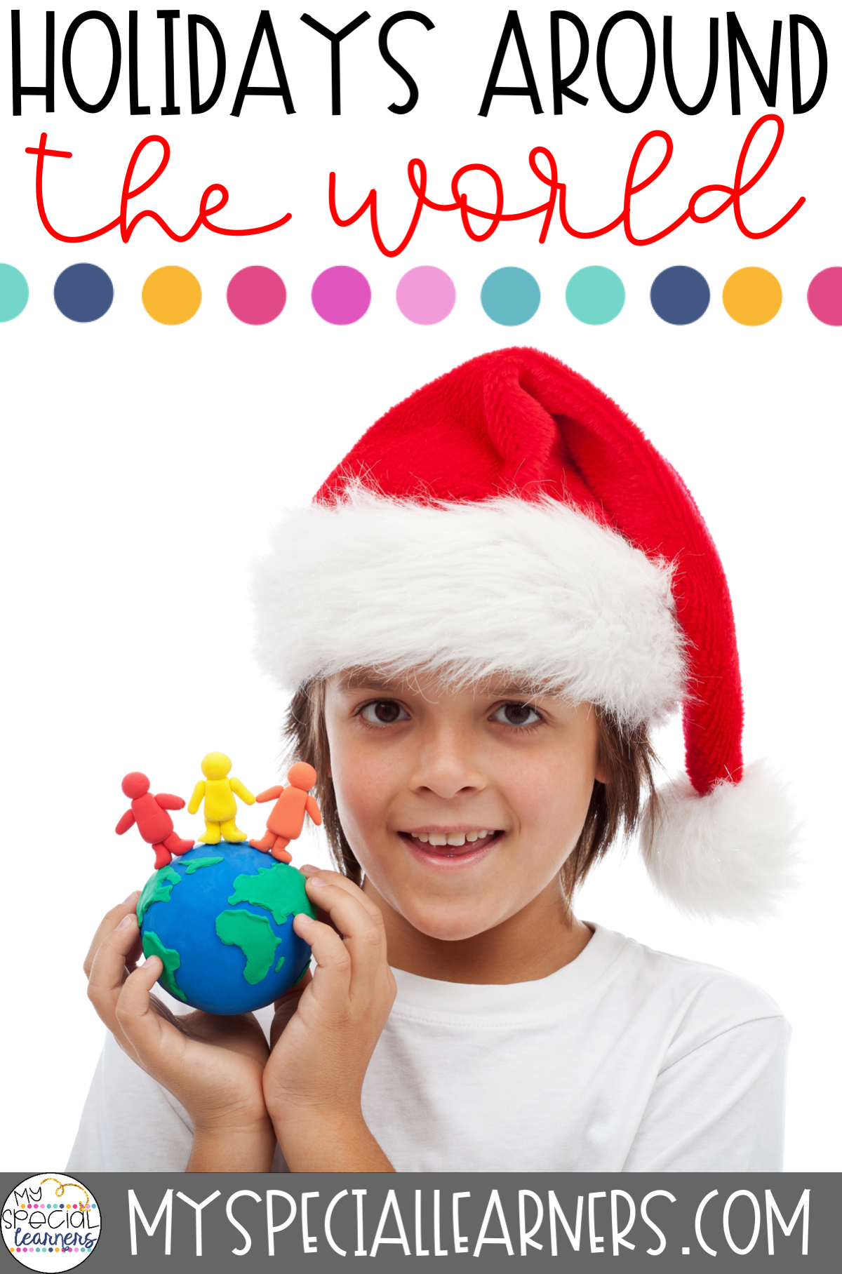 Holidays Around The World In Special Education