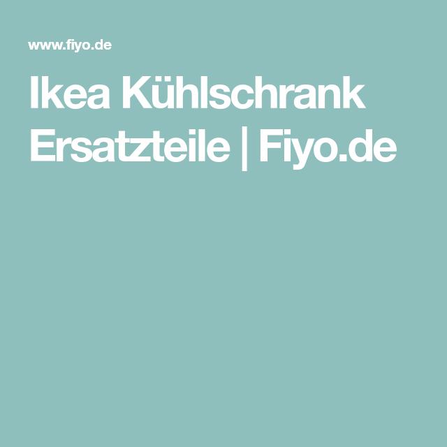 Ikea Kühlschrank Ersatzteile : ikea k hlschrank ersatzteile ikea k hlschrank ersatzteile ~ Watch28wear.com Haus und Dekorationen