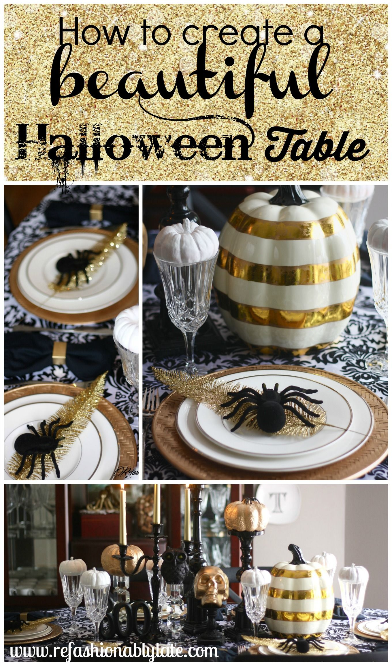 How to create a beautiful Halloween tablescape! Glam it up! -  www.refashionablylate 0d63764263cf