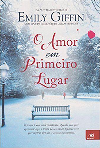 O Amor Em Primeiro Lugar Livros Na Amazon Brasil 9788581634548