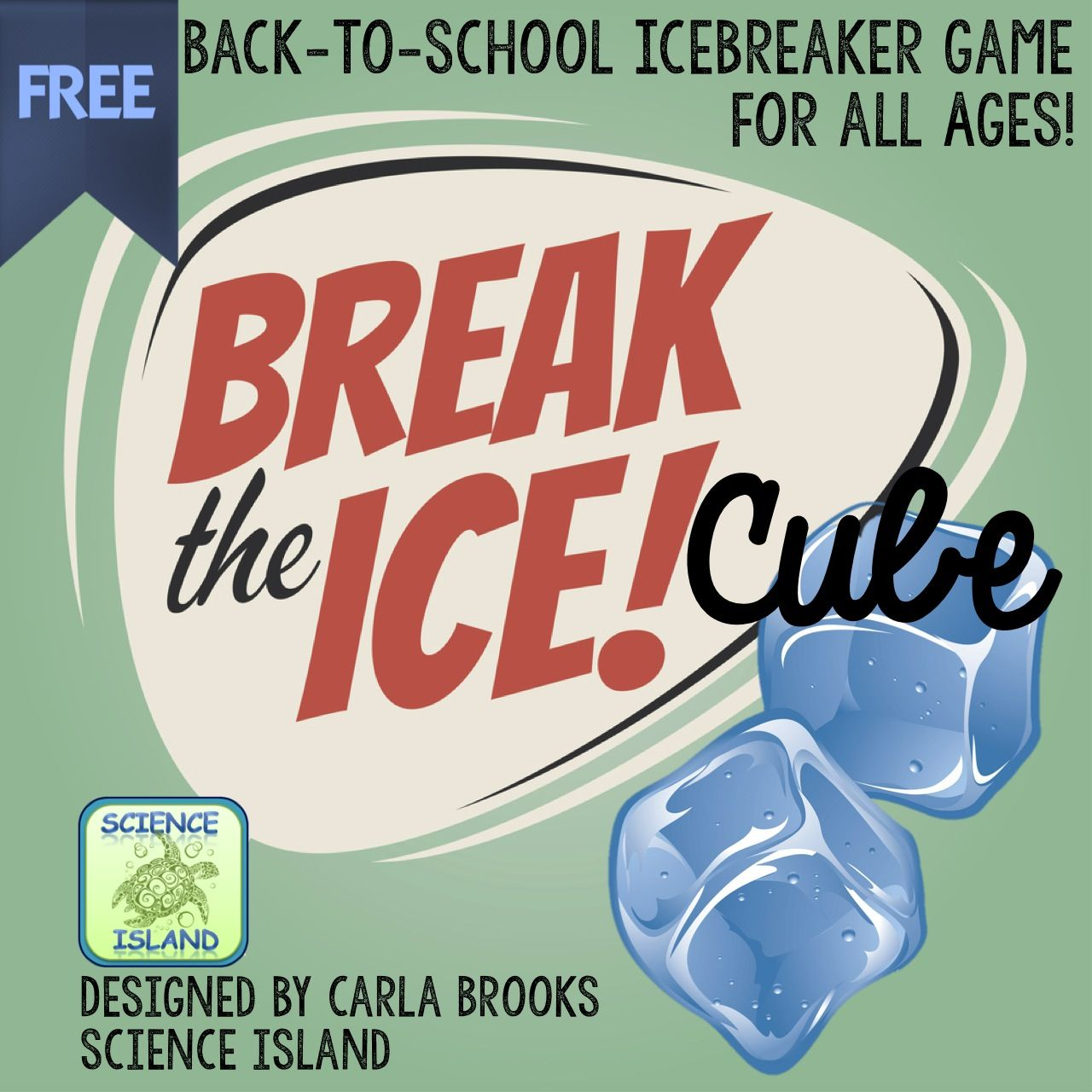 Break The Ice Cube Game Back To School Icebreaker