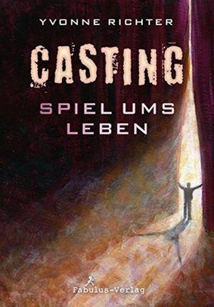 Yvonne Richter - Casting. Spiel ums Leben 2/5 Sterne