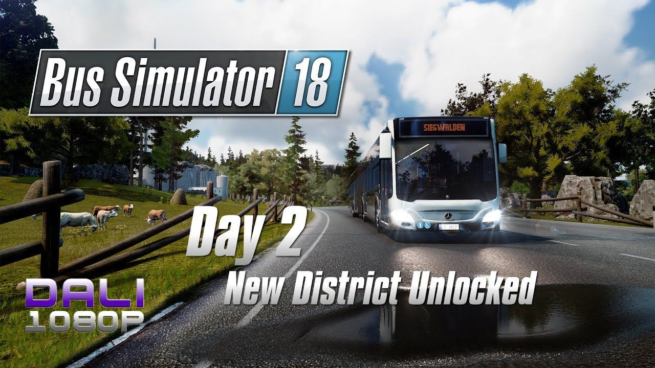 Bus Simulator 18 - Day 2 - New District Unlocked #BusSimulator18