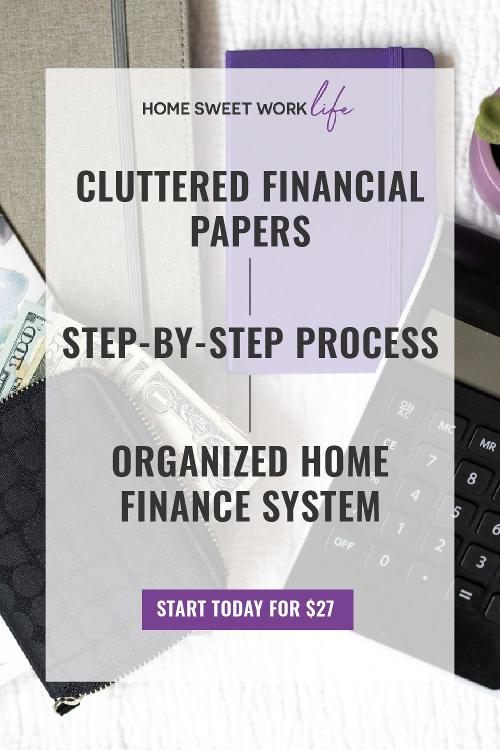 Take Your Cluttered Financial Papers & Build an Organized