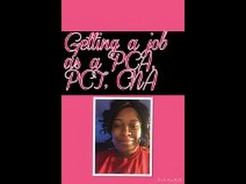 Getting A Pca Pct Cna Job  Cna