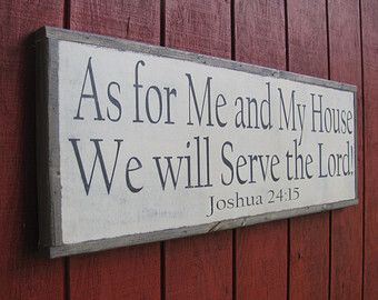 Joshua 24: 15 Wood Sign As For Me And My House Wooden Wall Art 13