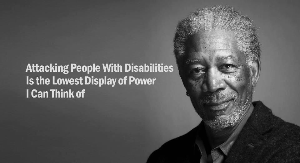 Image result for morgan freeman - attacking people with disabilities
