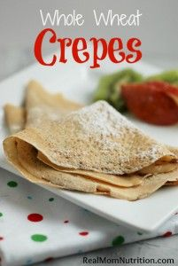 Whole Wheat Crepes from Real Mom Nutrition