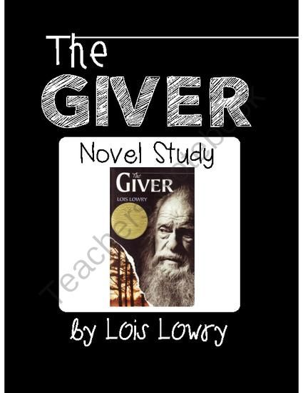 004 The Giver Nove Study from FreetoTeach on TeachersNotebook