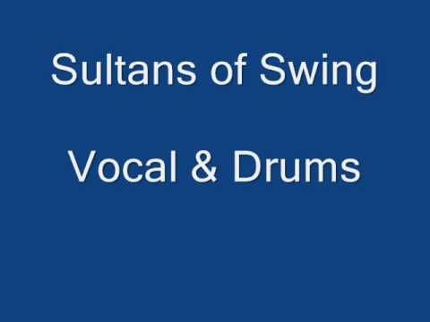 Sultans Of Swing Drums And Vocal Isolated Multitracks Sultans Of Swing Vocal Drums